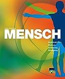 MENSCH - Rundum fit! Biologie, Ernährung, Bewegung