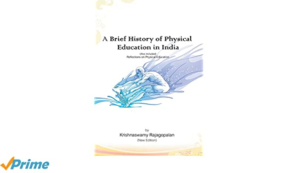 history of physical education in india