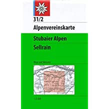Stubaier Alpen - Sellrain: Wege und Skitouren 1:25000 (Alpenvereinskarten)