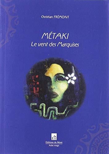 Métaki : Le vent des Marquises -