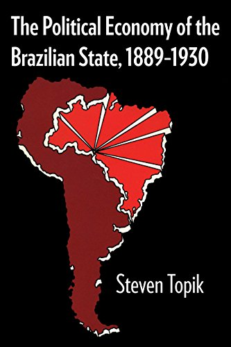 The Political Economy of the Brazilian State, 1889-1930 (LLILAS Latin American Monograph Series)