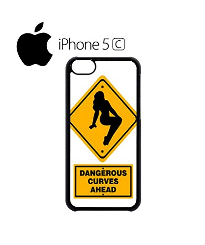 Dangerous Curves Ahead Mobile Cell Phone Case Cover iPhone 5c Black Weiß