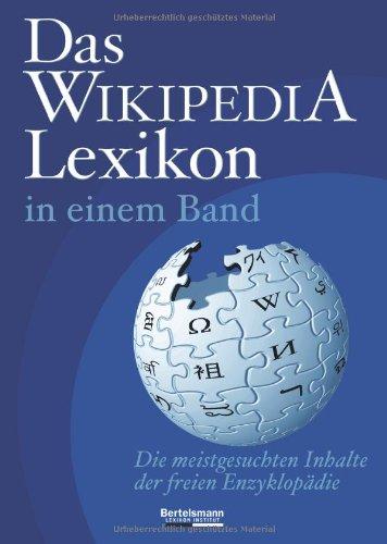 Preisvergleich Produktbild Das Wikipedia Lexikon in einem Band