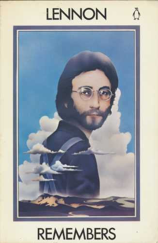 Lennon Remembers: The Rolling Stone Interviews: The