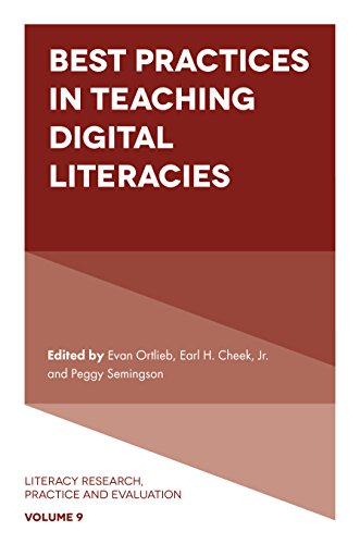 Best Practices in Teaching Digital Literacies (Literacy Research, Practice and Evaluation)