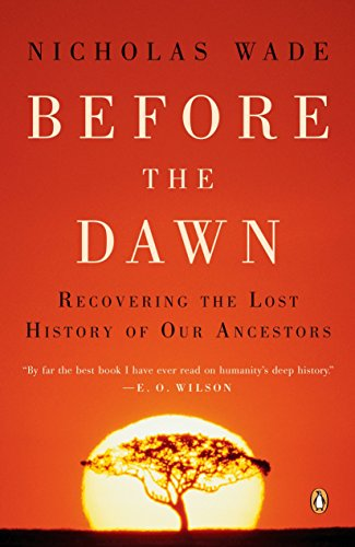 Before the Dawn: Recovering the Lost History of Our Ancestors por Nicholas Wade