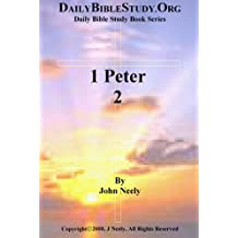 1 Peter 2 (Daily Bible Study – 1 Peter) (English Edition)
