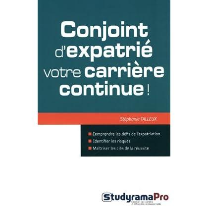 Conjoint d'expatrié: votre carrière continue!