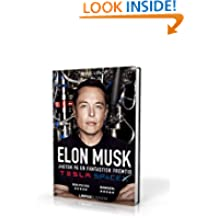Elon Musk - Tesla, PayPal, SpaceX og jagten på en fantastisk fremtid (Danish Edition)