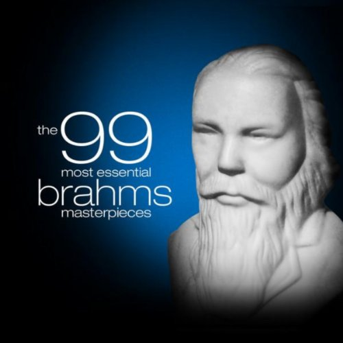 The 99 Most Essential Brahms M...