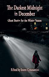 The Darkest Midnight in December: Ghost Stories for the Winter Season