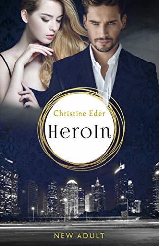 HeroIn - Band 1: Liebesroman