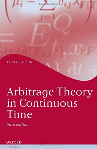 Arbitrage Theory in Continuous Time (Oxford Finance Series) por Tomas Björk
