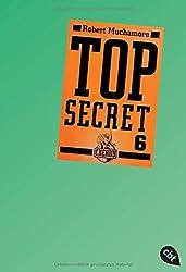 Top Secret 6 - Die Mission (Top Secret (Serie), Band 6)