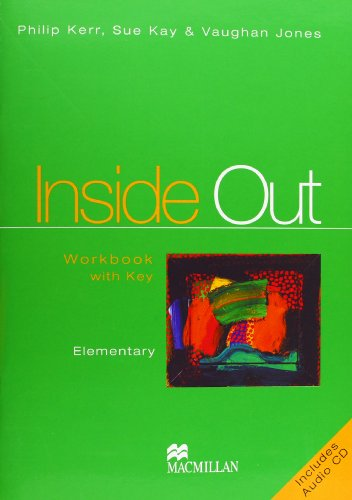 Inside out. Elementary. Workbook. With key. Con CD Audio. Per le Scuole superiori