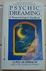 Psychic Dreaming: A Parapsychologist's Handbook