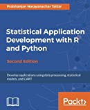 Statistical Application Development with R and Python -