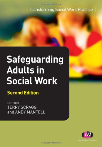 Safeguarding Adults in Social Work (Transforming Social Work Practice Series)