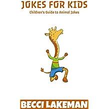 Jokes for Kids: Children's Guide to Animal Jokes (English Edition)