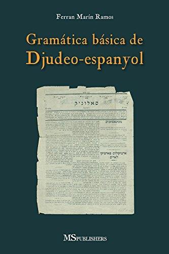 Gramática básica de Djudeo-espanyol eBook: Ferran Marín Ramos ...