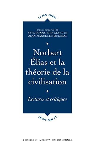 Norbert lias et la thorie de la civilisation: Lectures et critiques