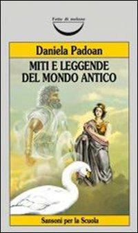 Miti e leggende del mondo antico