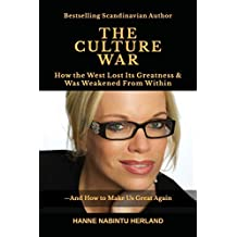 THE CULTURE WAR: How the West Lost Its Greatness & Was Weakened From Within