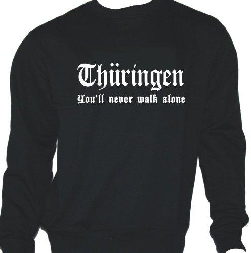Thüringen - You'll never walk alone; Sweatshirt schwarz