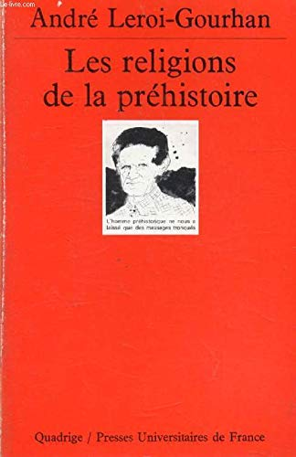 LES RELIGIONS DE LA PREHISTOIRE