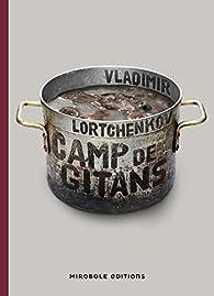 Camp de Gitans par Vladimir Lortchenkov