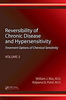 Reversibility Of Chronic Disease And Hypersensitivity, Volume 5: Treatment Options Of Chemical Sensitivity por William J. Rea