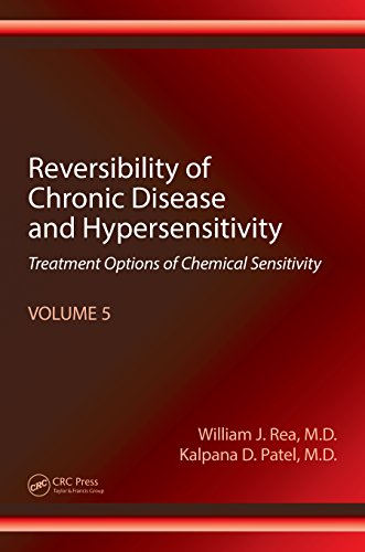 Reversibility of Chronic Disease and Hypersensitivity, Volume 5: Treatment Options of Chemical Sensitivity (English Edition)