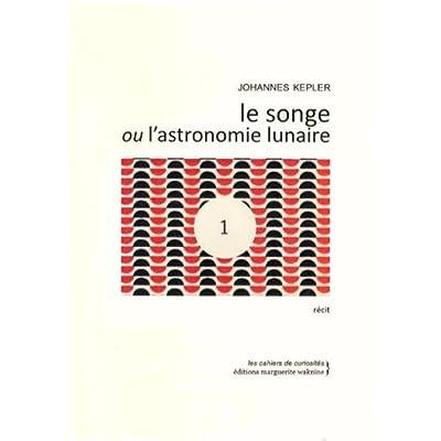 Le Songe ou l'Astronomie Lunaire