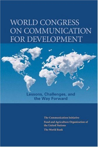 world-congress-on-communication-for-development-lessons-challenges-and-the-way-forward-development-i
