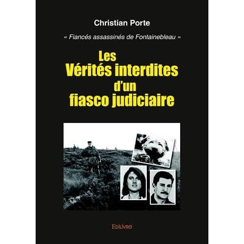Les vérités interdites d'un fiasco judiciaire : 'Fiancés assassinés de Fontainebleau'