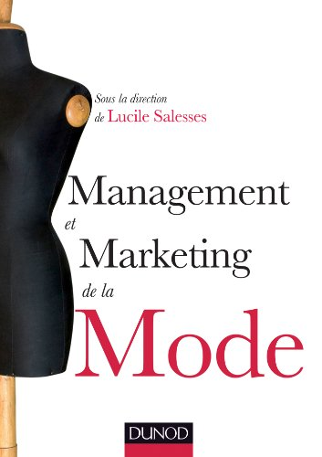Management et marketing de la mode par Lucile Salesses
