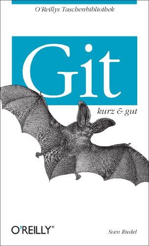 Git - kurz & gut (O'Reillys Taschenbibliothek)