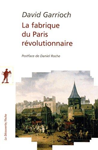 La fabrique du Paris rvolutionnaire