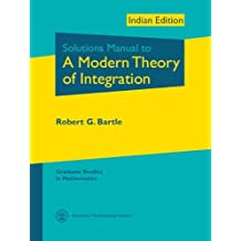 Solutions Manual to A Modern Theory of Integration