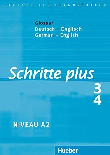 Portada del libro Schritte Plus: Glossare Zu Schritte Plus 3 & 4 - Deutsch / Englisch by Silke Hilpert (2010-08-01)