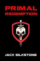 PRIMAL Redemption (Volume 7) by Jack Silkstone (2016-06-05)