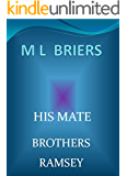 His Mate- Brothers- Ramsey (Book Two of Shaw and Paden) (Lycan Romance)