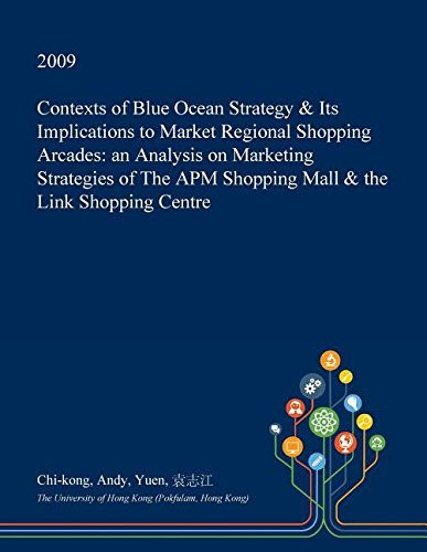 contexts-of-blue-ocean-strategy-its-implications-to-market-regional-shopping-arcades-an-analysis-on-