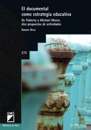 El documental como estrategia educativa por Ramón Breu