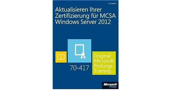 Aktualisieren Ihrer Zertifizierung für MCSA Windows Server 2012 ...