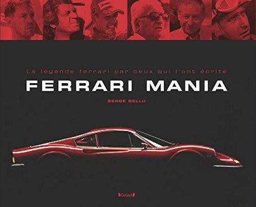 Ferrari Mania par Serge BELLU