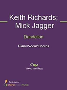 Dandelion von [Keith Richards, Mick Jagger, The Rolling Stones]
