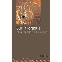 Sur la logique et la théorie de la science
