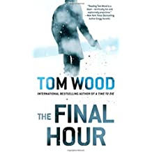 The Final Hour (Victor, Band 7)