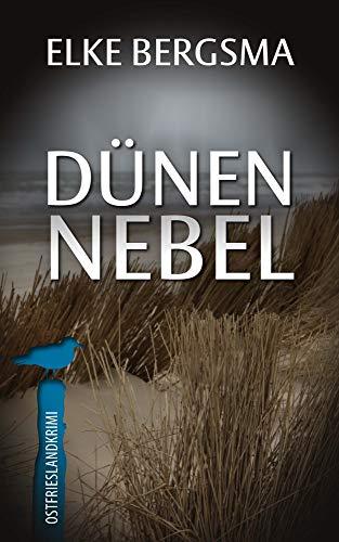 Dünennebel - Ostfrieslandkrimi (Büttner und Hasenkrug ermitteln 22) par